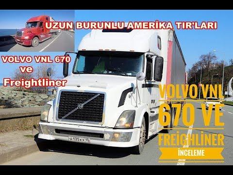 UZUN BURUNLU AMERİKA TIR 'LARI  /VOLVO VNL/ FRIGHTLINER