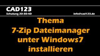 7-Zip Dateimanager unter Windows7 installieren