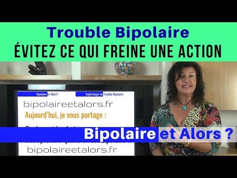 Trouble Bipolaire Évitez ce qui Freine une Action