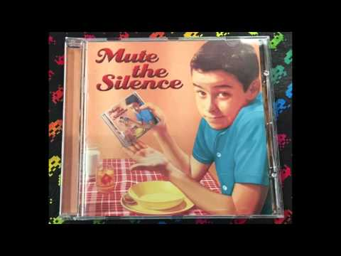 Mute The Silence – Mute The Silence (Full)