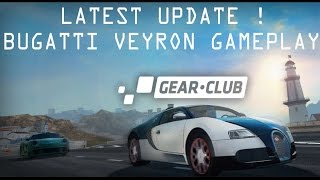 Gear.Club Bugatti Veyron Gameplay - New update 1.11. 0