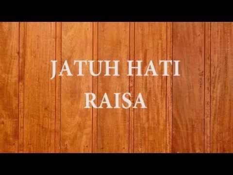 Jatuh Hati  Raisa Lyrics