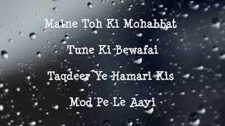 Aankhon Me Aansu Leke   lyrics   Full Song   Nakshita World