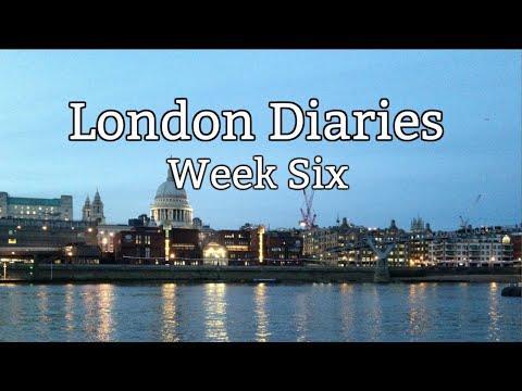 London Diaries - Week 6/12 (Study Abroad)