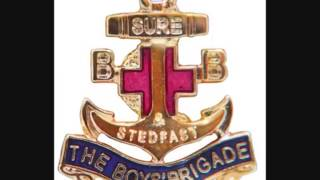 Boys Brigade and Stedfast Association   The Anchor Song