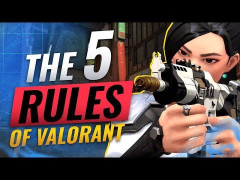 5 CRUCIAL RULES You NEED To LEARN In Valorant