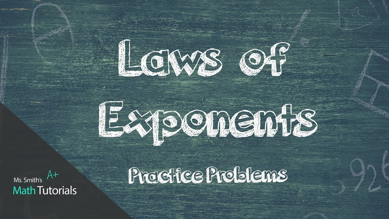 Laws of Exponents Practice Problems - YouTube