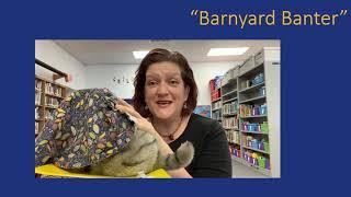 """Tuesday Tales at Home - """"Barnyard Banter"""" - 11/17/20"""