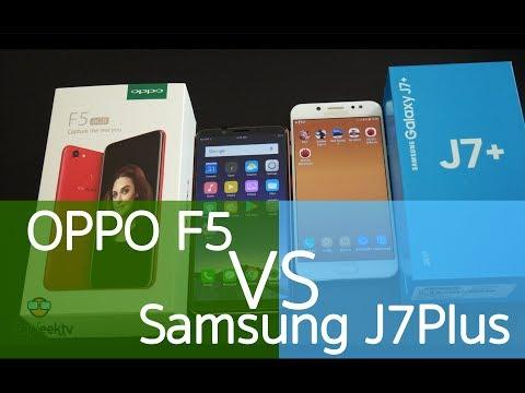 StepVS : OPPO F5 RAM 6 GB vs Samsung J7+ กล้องคู่ มีดีคนละแบบยังไงกันนะ