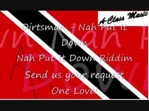 Dirtsman - Nah Put It Down