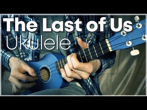 The Last Of Us Theme (Ukulele Cover)