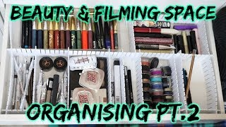 Makeup Organisation #2 | Creating a beauty & filming space | Part 5