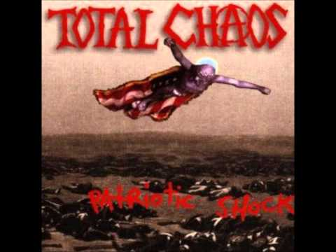 TOTAL CHAOS KILL THE NAZIS