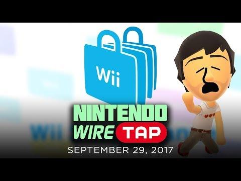 Wii Shop Shutting Down | Nintendo Wiretap | September 29th, 2017