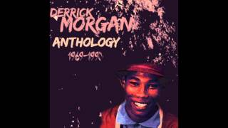 Derrick Morgan - We Will Be Lovers