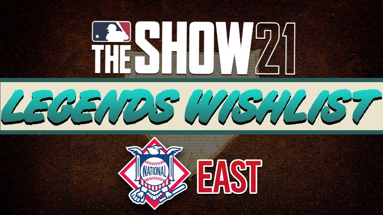 MLB The Show 21 Top Wishlist Legends | NL East