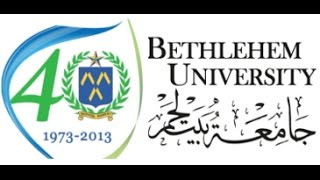 Celebrating the 40th Jubilee of Bethlehem University