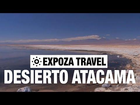 Desierto Atacama (Chile) Vacation Travel Video Guide