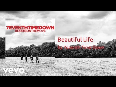 Клип 7eventh Time Down - Beautiful Life