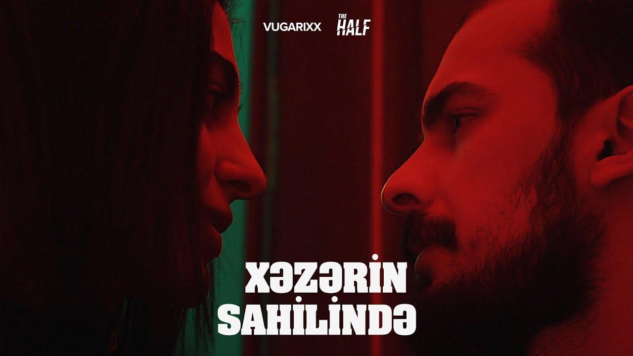 Vugarixx - Xəzərin Sahilində (Official Video) ft. Teymur (The Half)