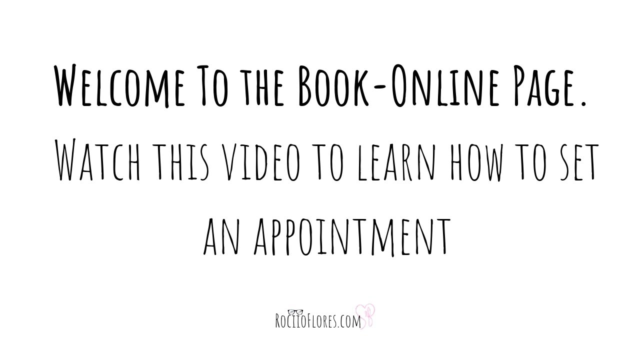 Rociioflores.com Book-Online Page Instruction Video