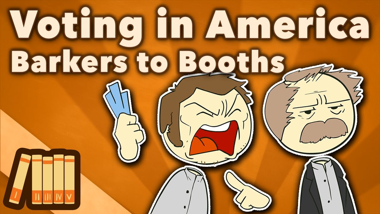Voting in America - From Barkers to Booths - Extra History