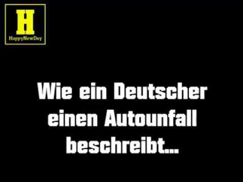 Unfall beschreibung bei den Deutschen und den Ausländern - YouTube