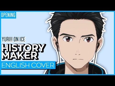 Yuri!!! on Ice OP   History Maker【FULL】Kuraiinu
