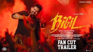 Bigil - Fan cut Trailer | Vijay, Nayanthara | A R Rahman | Atlee | AGS.mp3
