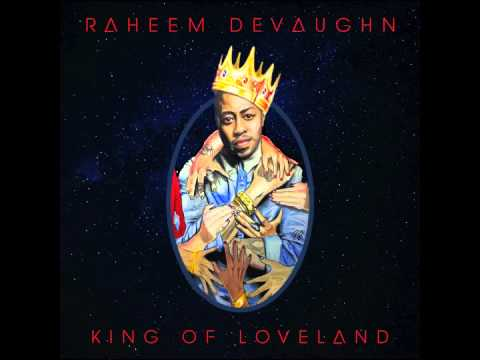 Raheem DeVaughn - Love King