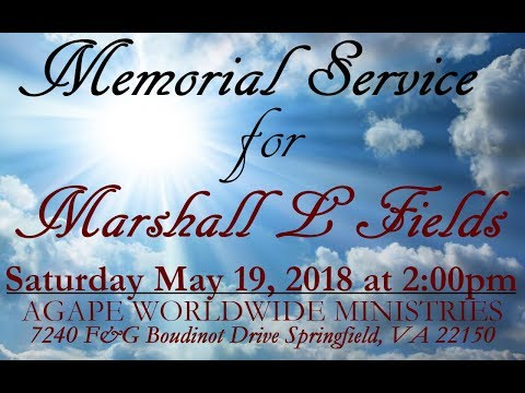 Memorial Service of Marshall L Fields