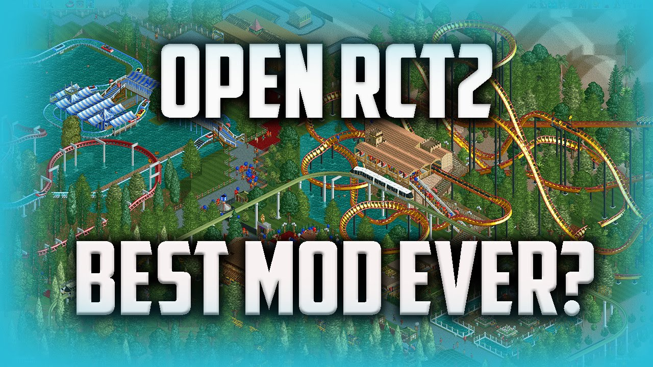 Open RCT2 - The Best Mod Ever??