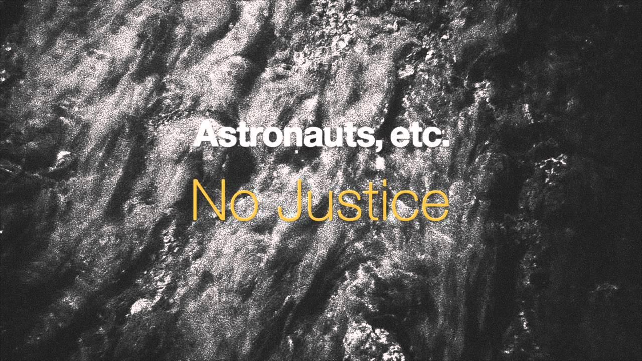 Astronauts Etc No Justice Chords Chordify