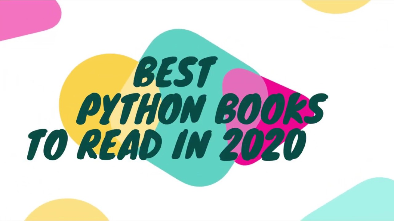 Best Python Books To Read In 2020 - YouTube