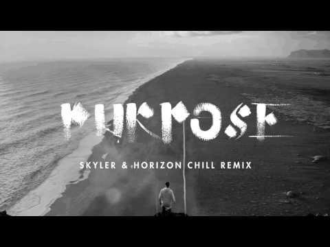 Justin Bieber - Purpose (Skyler & Horizon Chill Remix)