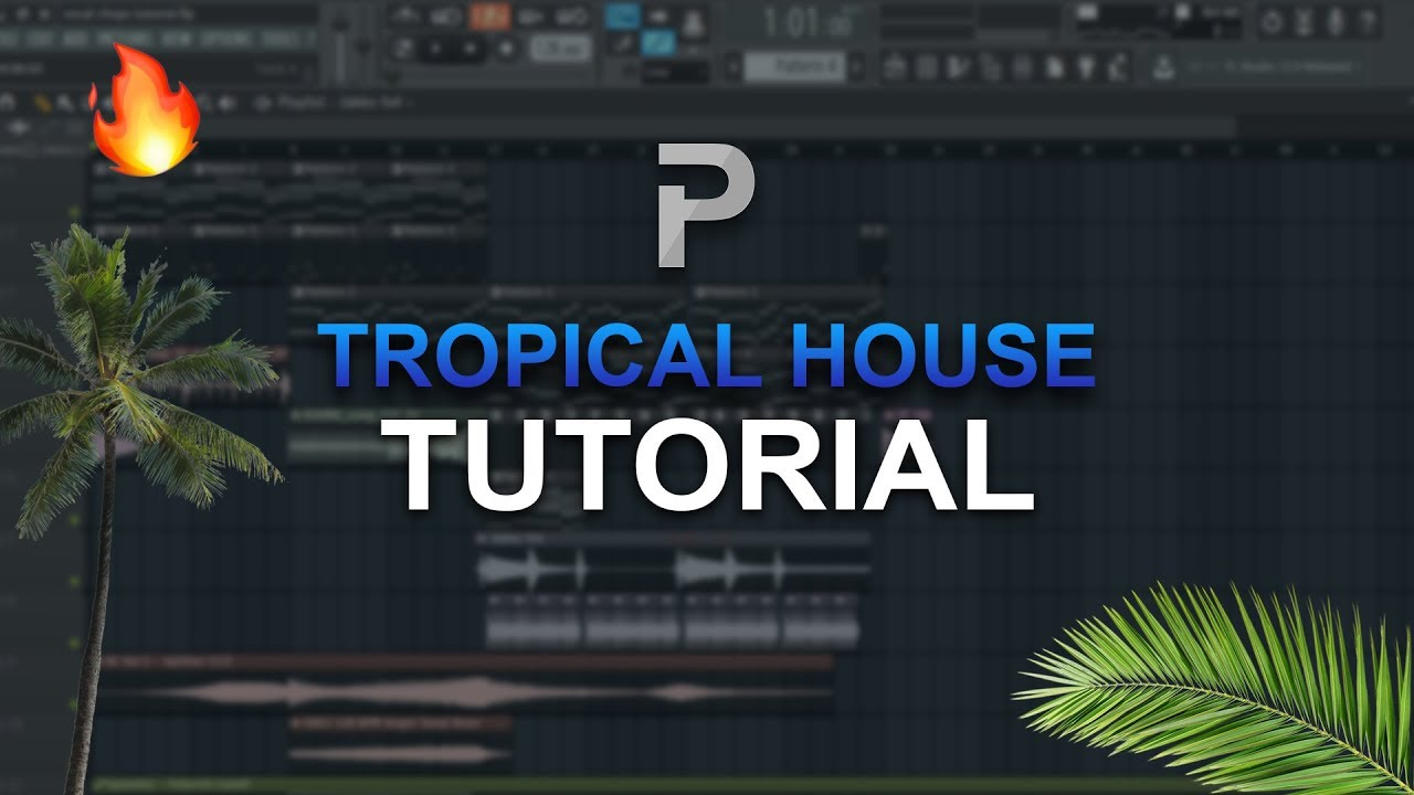 HOW TO MAKE: Tropical House