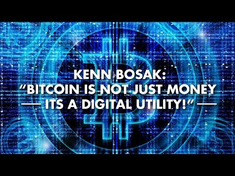 "Kenn Bosak: ""Bitcoin Is Not Just Money Its A Digital Utility!"""