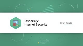 How to clean up your computer with Kaspersky Internet Security 19