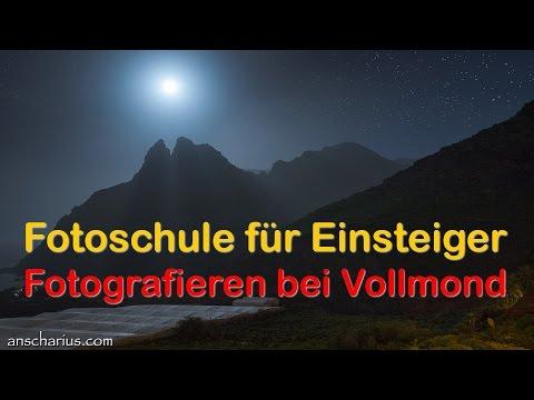 Fotoschule für Einsteiger - Fotografieren bei Vollmond - HD 720p - Deutsch German