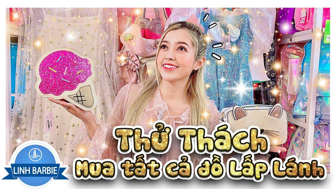 Mua Tất Cả Đồ Lấp Lánh Blink Blink  - Sparkling Clothes I Linh Barbie Vlog