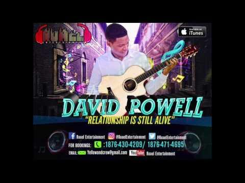David Powell  Relationship Still Alive