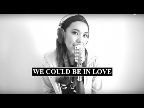 We Could Be In Love (Cover)