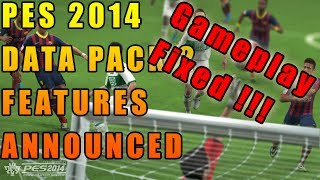 PES 2014 DATA PACK 2 FEATURES ANNOUNCED ( Gameplay Fixed !) 16nov Xbox& PS3 | 18nov PC Thumbnail