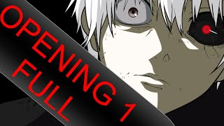 Tokyo Ghoul  opening 1 full ''lyrics''