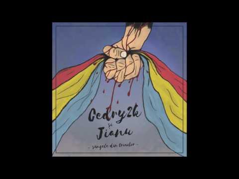 Cedry2k si Jianu - Sangele din Tricolor