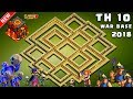 UNBEATABLE Best Th10 War Base 2018 Vs Anti 3 Star With Replays Anti Bowler Anti Miner Anti Valkyrie