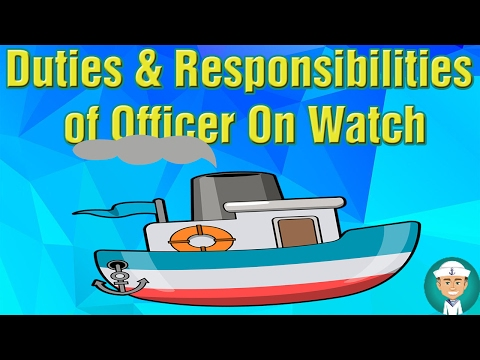 Duties And Responsibilities of Officer On Watch (OOW)