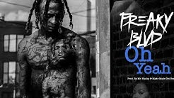 Freaky Blvd - Oh Yeah (Offical Audio) #FDU