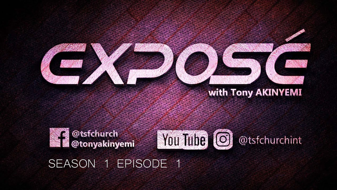 Download Exposé with Tony Akinyemi (S01 Ep 1) || MY JOURNEY TO WELLNESS|| June 15, 2020