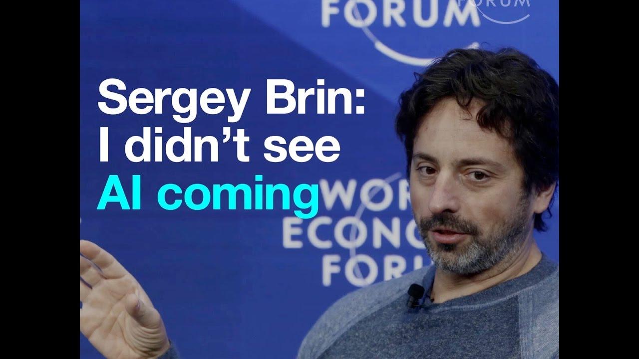 2408 Sergey Brin    I didn't see AI coming